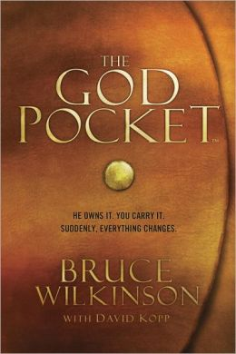 The God Pocket: He Owns It, You Carry It: Suddenly, Everything Changes