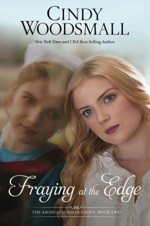 Fraying at the Edge: A Novel
