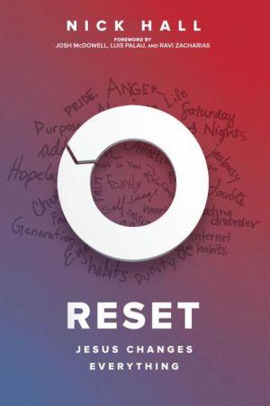 Reset: Jesus Changes Everything