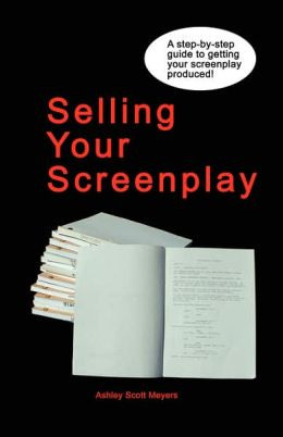 Selling Your Screenplay