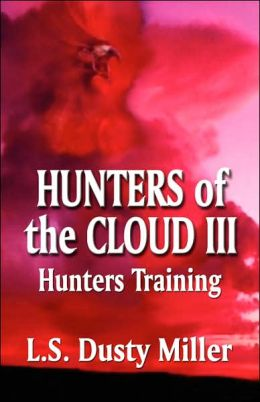 Hunters of the Cloud III: Hunters Training