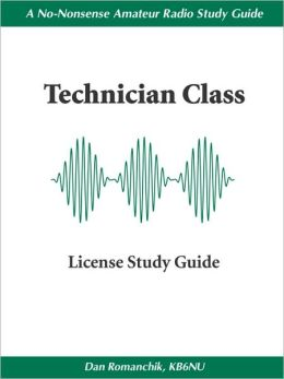 The Non-Nonsense, Technician Class License Study Guide