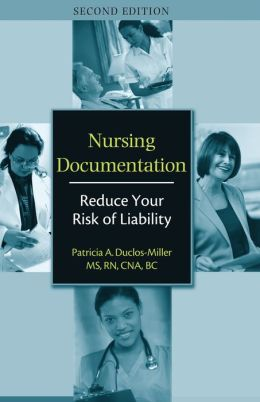 Nursing Documentation: Reduce Your Risk of Liability- 25 Pack