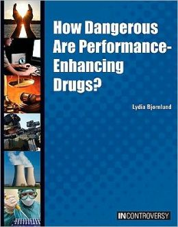 How Dangerous Are Performance-Enhancing Drugs?