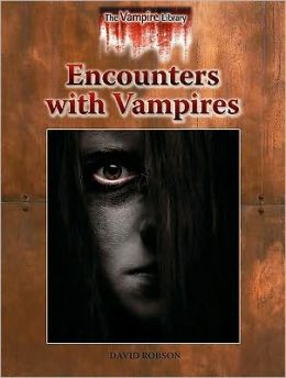 Encounters with Vampires