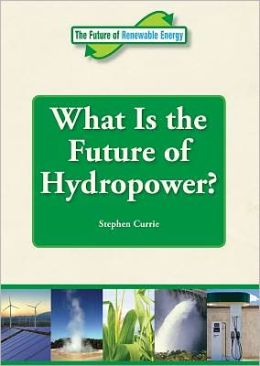 What Is the Future of Hydropower?