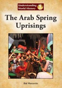 The Arab Spring Uprisings