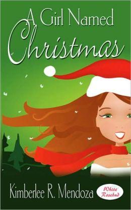 A Girl Named Christmas