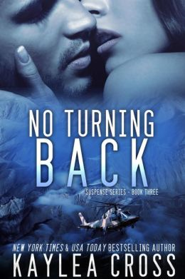 No Turning Back (Suspense Series, #3)