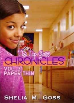 Paper Thin: The Lip Gloss Chronicles