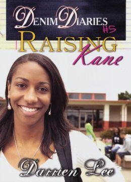 Raising Kane (Denim Diaries Series #5)
