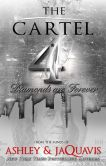 Book Cover Image. Title: The Cartel 4, Author: Ashley and JaQuavis