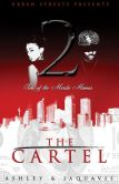 Book Cover Image. Title: The Cartel 2:  Tale of the Murda Mamas, Author: Ashley and JaQuavis