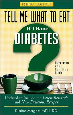 Tell Me What to Eat If I Have Diabetes, Third Edition: Nutrition You Can Live With