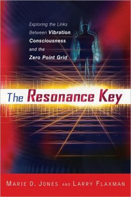 The Resonance Key: Exploring the Links Between Vibration, Consciousness, and the Zero Point Grid