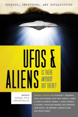 Exposed, Uncovered & Declassified: UFOs and Aliens: Is There Anybody Out There?