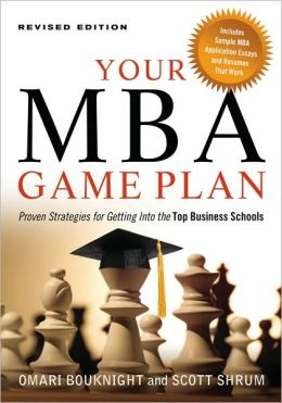 Your MBA Game Plan, Revised Edition
