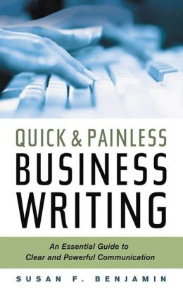 Quick & Painless Business Writing