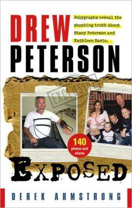 Drew Peterson Exposed
