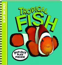 Soft Shapes Photo Books: Tropical Fish