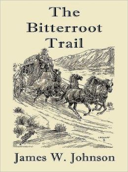 The Bitterroot Trail