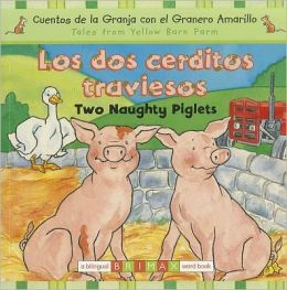 Two Naughty Piglets Bilingual