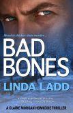 Book Cover Image. Title: Bad Bones, Author: Linda Ladd