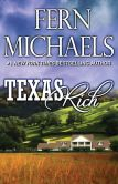 Book Cover Image. Title: Texas Rich, Author: Fern Michaels