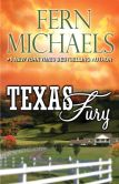 Book Cover Image. Title: Texas Fury, Author: Fern Michaels