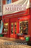 Book Cover Image. Title: Guidebook to Murder, Author: Lynn Cahoon