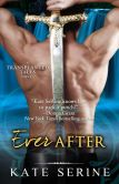 Book Cover Image. Title: Ever After, Author: Kate SeRine