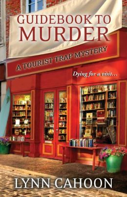 Guidebook to Murder (Tourist Trap Mystery Series #1)