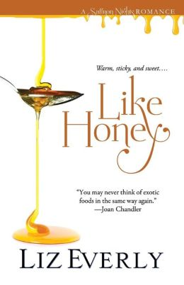 Like Honey (Saffron Nights Series #3)