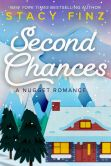 Book Cover Image. Title: Second Chances, Author: Stacy Finz