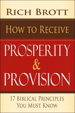 How to Receive Prosperity and Provision: 17 Bibllical Principles You Must Know