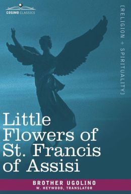 Little Flowers of St Francis of Assisi