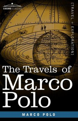 The Travels Of Marco Polo by Marco Polo | 9781602068612 ...