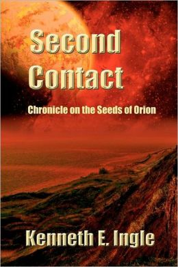 Second Contact: Chronicles on the Seeds of Orion