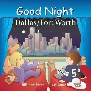 Good Night Dallas/Fort Worth