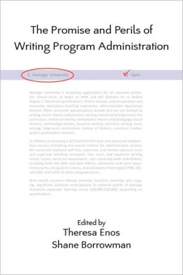 The Promise and Perils of Writing Program Administration