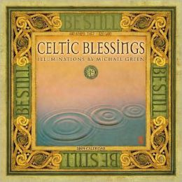 2009 Celtic Blessings Wall Calendar