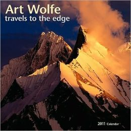 2011 Art Wolfe Travels to the Edge Wall Calendar