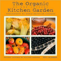2011 Organic Kitchen Garden Wall Calendar