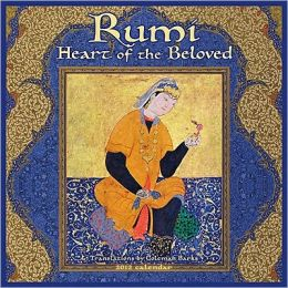 2012 Rumi: Heart of the Beloved Wall Calendar