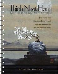 2013 Thich Nhat Hanh Engagement Calendar