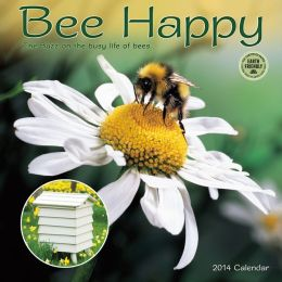 2014 Bee Happy Wall Calendar