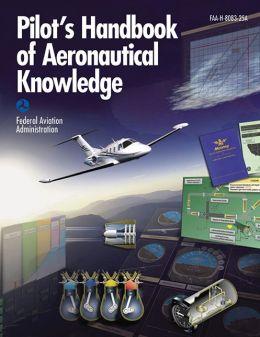 Pilot's Encyclopedia of Aeronautical Knowledge