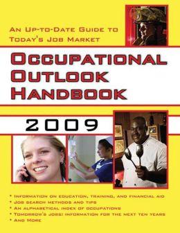 Occupational Outlook Handbook, 2009-2010 by The U.S ...