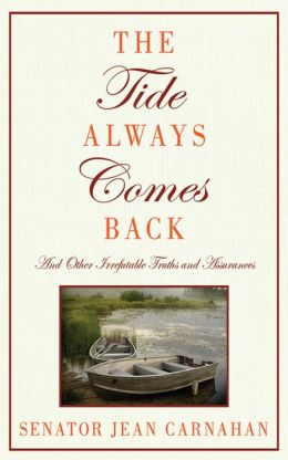 The Tide Always Comes Back: And Other Irrefutable Truths and Assurances