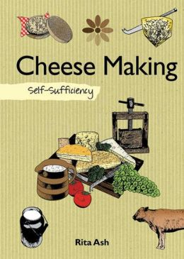 Cheese Making: Self-Sufficiency